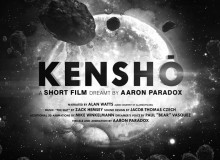 kenshō: a short film by Aaron Paradox
